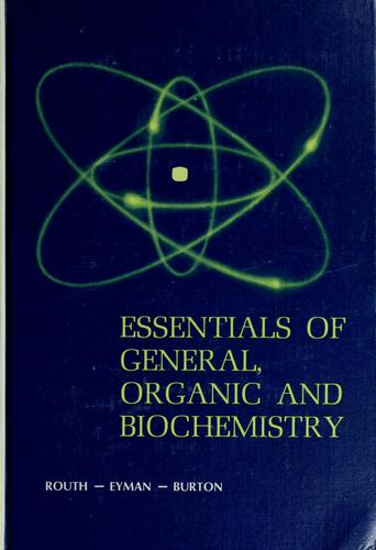 Essentials of general, organic and biochemistry by Joseph Isaac Routh
