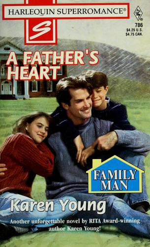 A father's heart by Karen Young