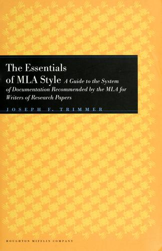 The essentials of MLA style by Joseph F. Trimmer
