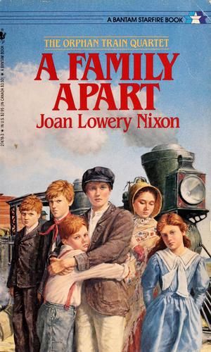 A Family Apart (Orphan Train, No 1) by Joan Lowery Nixon
