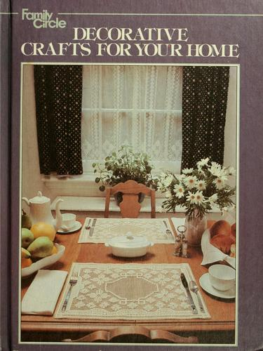 Family circle decorative crafts for your home by Family Circle