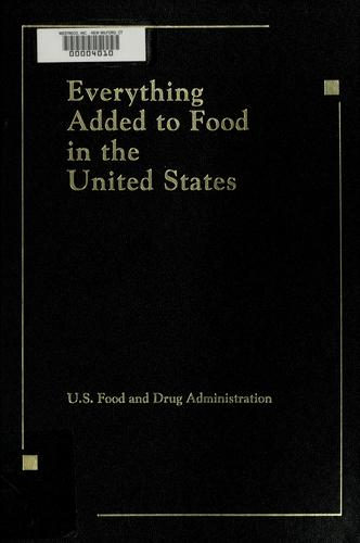 Everything added to food in the United States by