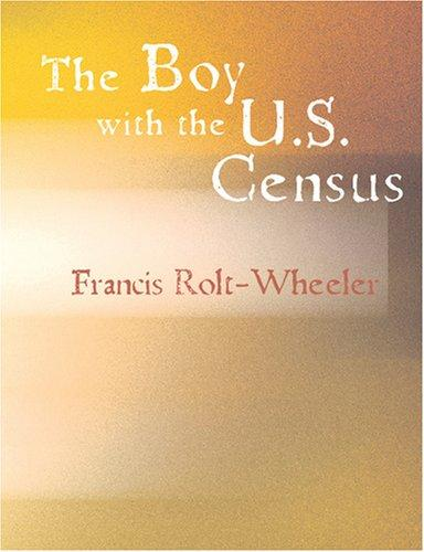 The Boy with the U.S. Census (Large Print Edition)