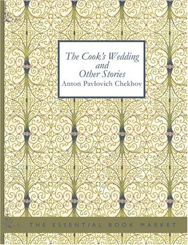 The Cook\'s Wedding and Other Stories (Large Print Edition)