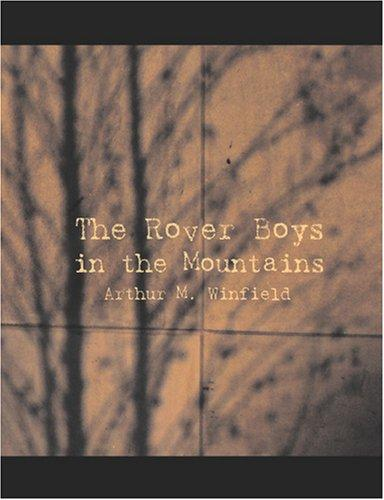 The Rover Boys In The Mountains (Large Print Edition)