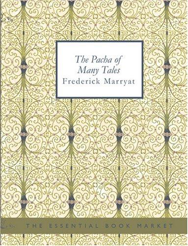 The Pacha of Many Tales (Large Print Edition)