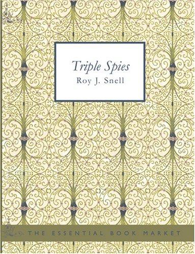 Triple Spies (Large Print Edition)