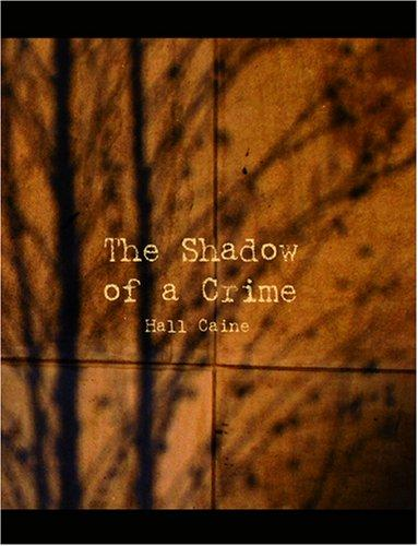 The Shadow of a Crime (Large Print Edition)
