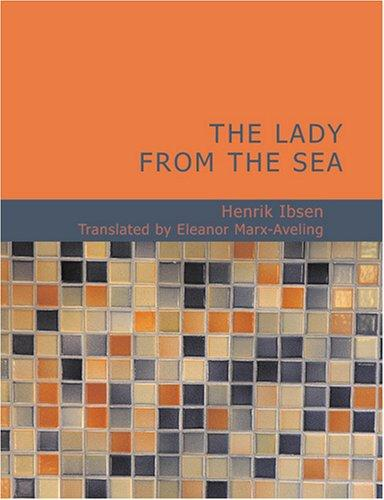 The Lady from the Sea (Large Print Edition)