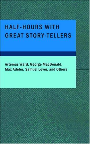 Half-Hours with Great Story-Tellers