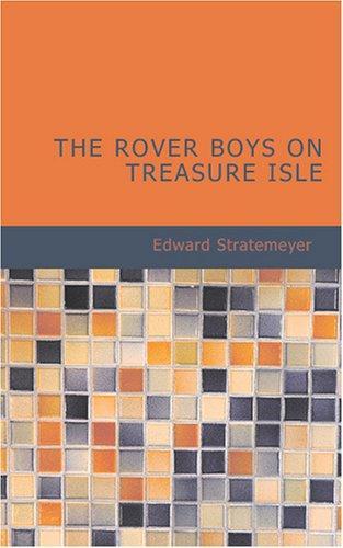 The Rover Boys on Treasure Isle