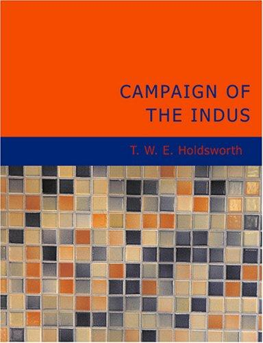 Campaign of the Indus (Large Print Edition)