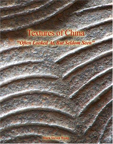 Textures Of China by Mark Steven Wong
