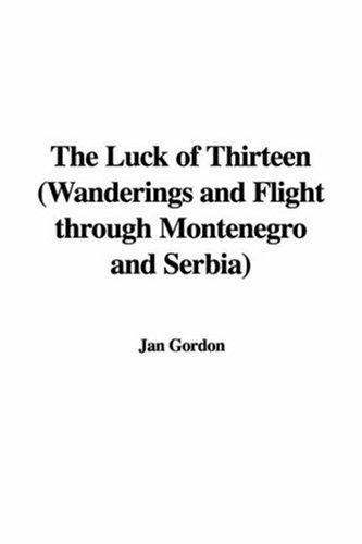 The Luck of Thirteen by Jan Gordon