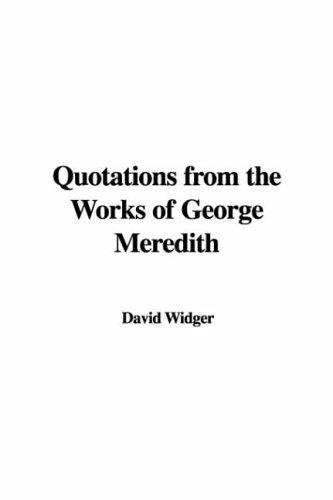 Quotations from the Works of George Meredith