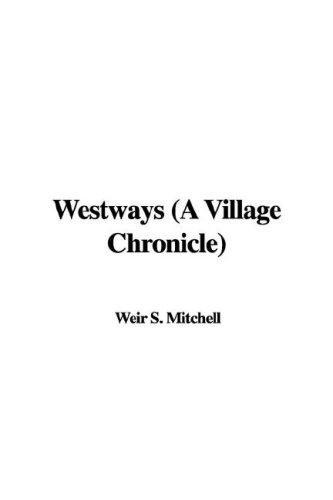 Westways (A Village Chronicle)