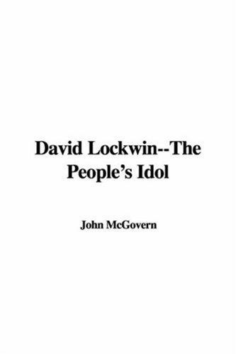 David Lockwin–The People's Idol