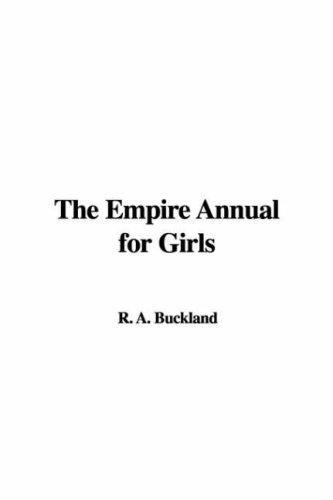 The Empire Annual for Girls by R. A. Buckland