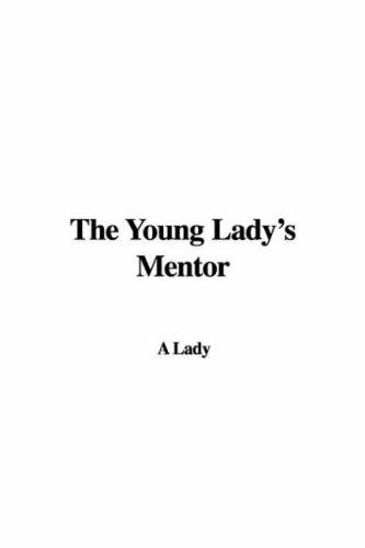 The Young Lady's Mentor