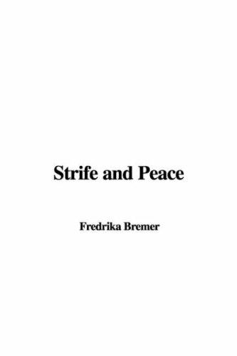 Strife and Peace