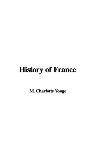 History of France by Charlotte Mary Yonge
