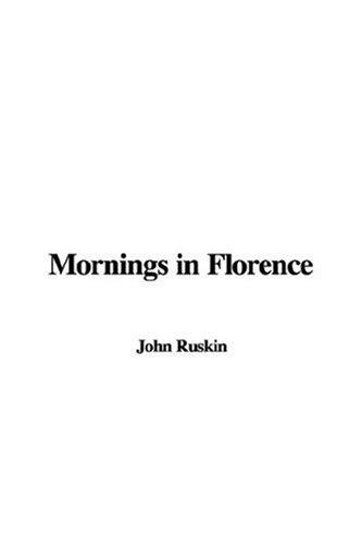 Mornings in Florence
