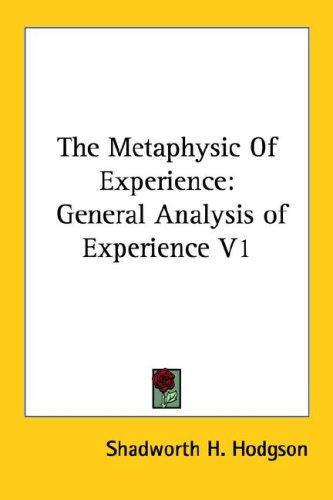 The Metaphysic Of Experience