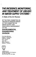 The Incidence, monitoring, and treatment of viruses in water supply systems by