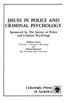 Issues in Police and Criminal Psychology by William Taylor