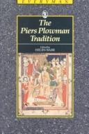 The Piers Plowman tradition by edited by Helen Barr