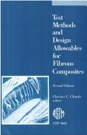 Test Methods and Design Allowables for Fibrous Composites by Christos C. Chamis