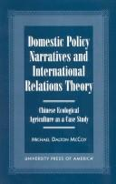 Domestic Policy Narratives and International Relations Theory