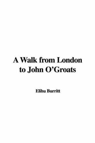 A Walk from London to John O'Groats