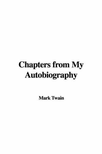 Chapters from My Autobiography