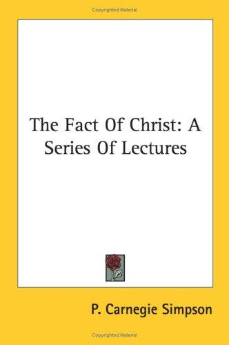 The Fact Of Christ