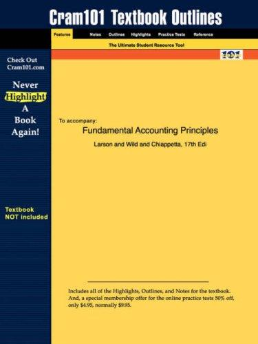 Fundamental Accounting Principles (Cram101 Textbook Outlines - Textbook NOT Included) by Ron Larson