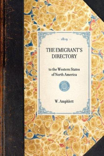 The Emigrant's Directory by W. Amphlett
