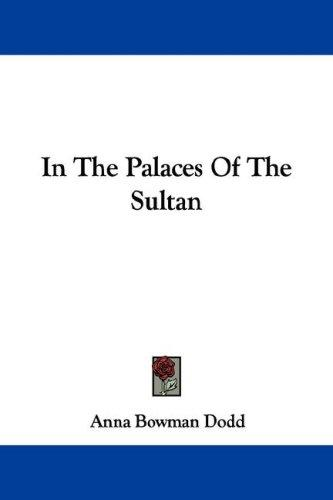 In The Palaces Of The Sultan