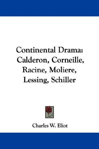 Continental Drama by Charles W. Eliot