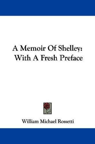 A Memoir Of Shelley