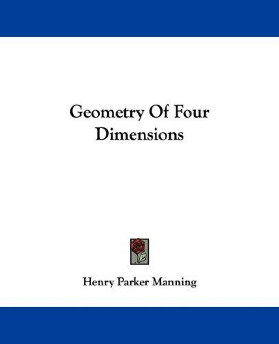 Geometry Of Four Dimensions