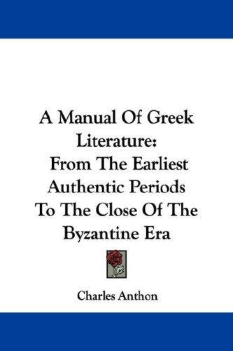 A Manual Of Greek Literature