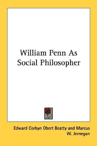 William Penn As Social Philosopher