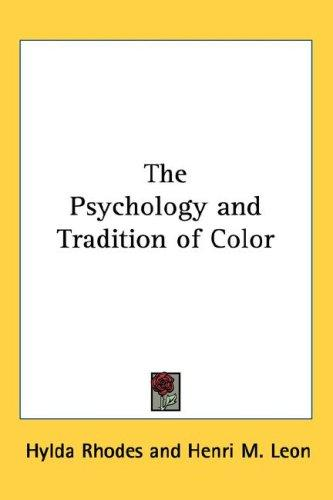 The Psychology and Tradition of Color by Hylda Rhodes