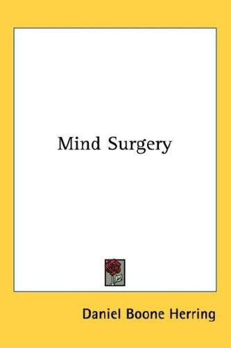 Mind Surgery by Daniel Boone Herring