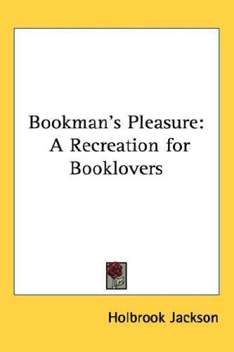 Bookman's Pleasure