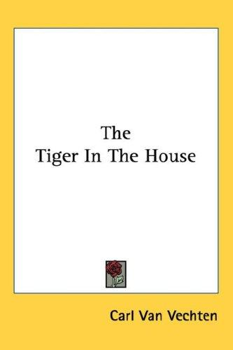 The Tiger In The House
