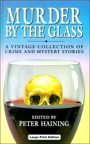 Murder by the Glass by Peter Høeg