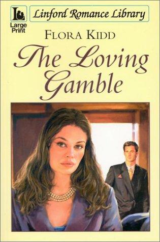 The Loving Gamble