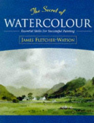 Image 0 of The Secret of Watercolour: Essential Skills for Successful Painting